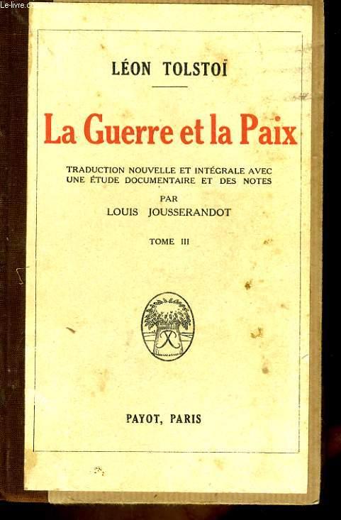 LA GUERRE ET LA PAIX, TOME 3
