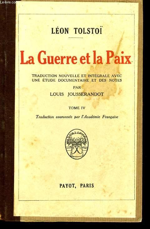LA GUERRE ET LA PAIX, TOME 4