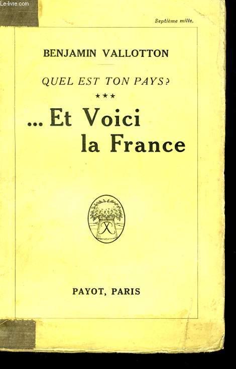 QUEL EST TON PAYS, TOME 3: ...ET VOICI LA FRANCE