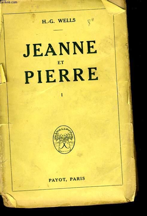 JEANNE ET PIERRE, TOME 1