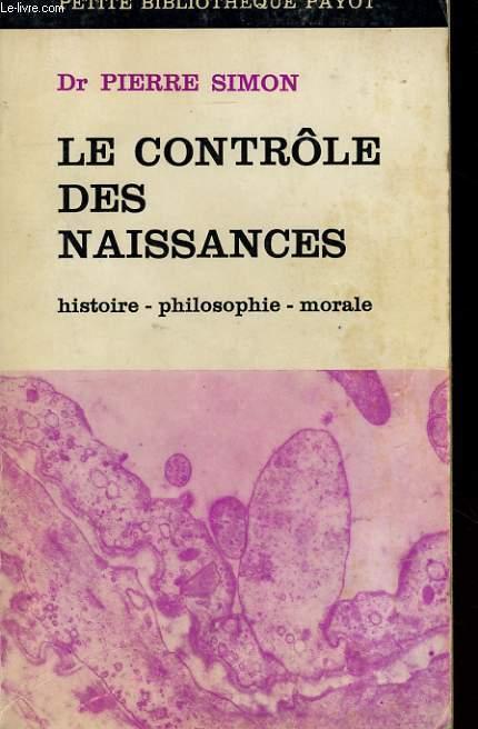 LE CONTROLE DES NAISSANCES: HISTOIRE, PHILOSOPHIE, MORALE