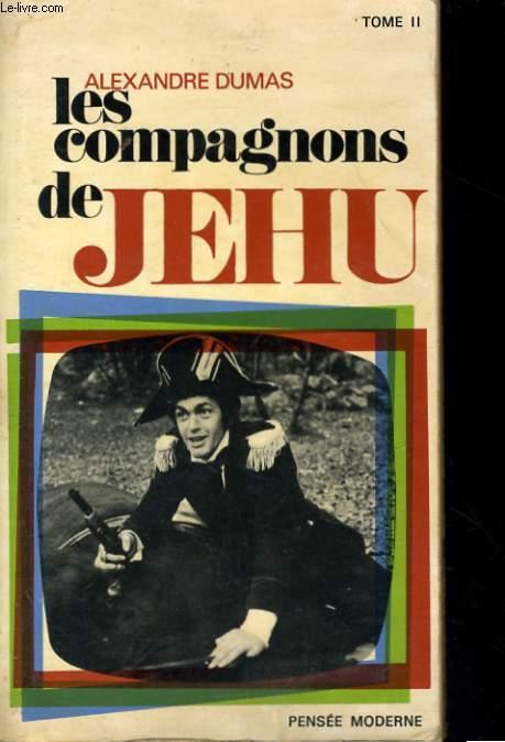 LES COMPAGNONS DE JEHU, TOME 2