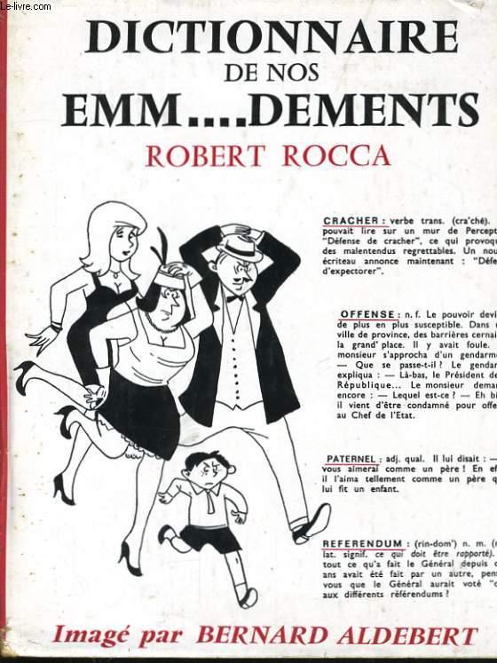 DICTIONNAIRE DE NOS EMM...DEMENTS