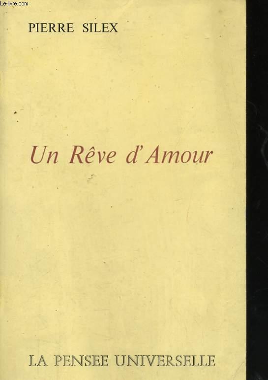 UN REVE D'AMOUR