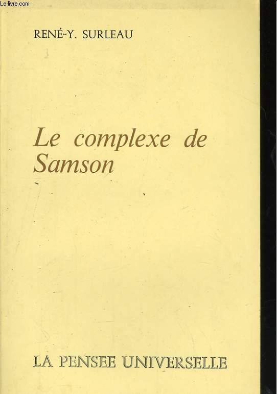 LE COMPLEXE DE SAMSON