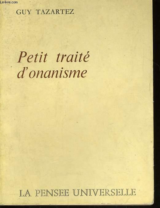 PETIT TRAITE D'ONANISME