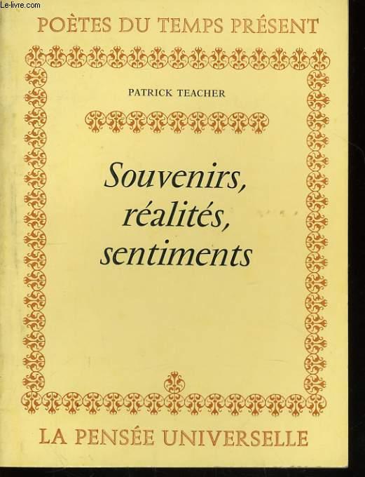 SOUVENIRS, REALITES, SENTIMENTS
