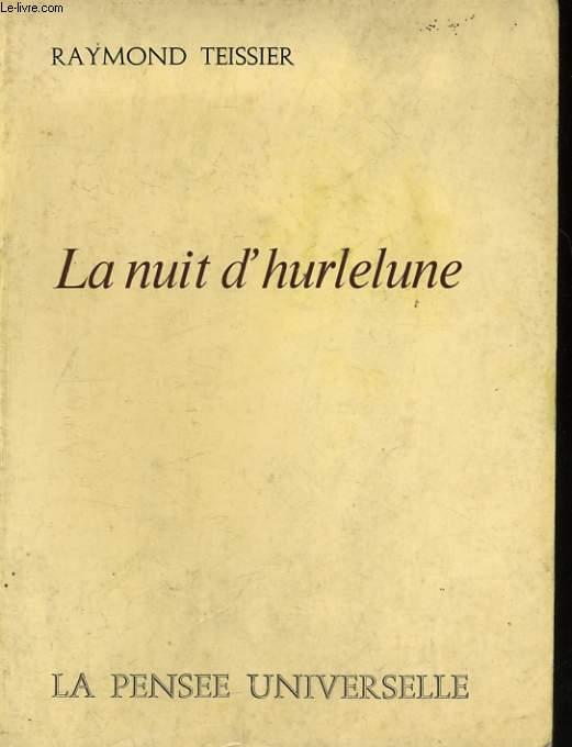 LA NUIT D'HURLELUNE