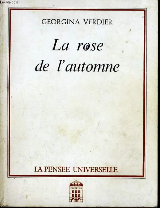 LA ROSE DE L'AUTOMNE