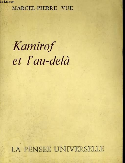 KAMIROF ET L'AU-DELA