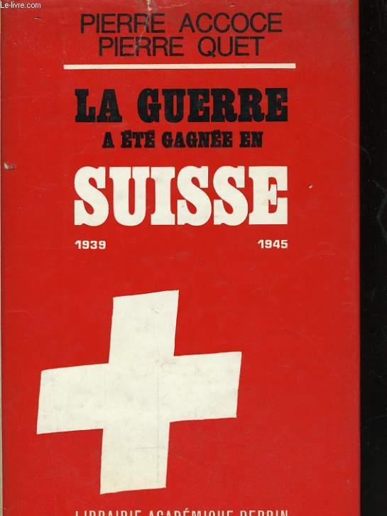 LA GUERRE A ETE GAGNEE EN SUISSE, L'AFFAIRE ROESSLER 1939-1946