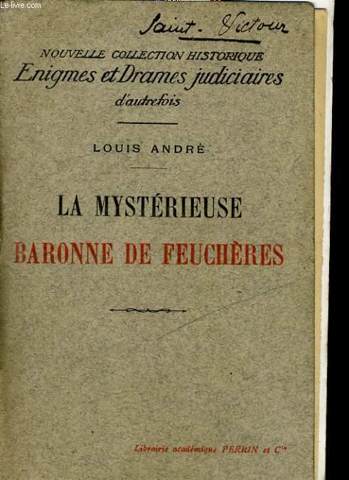 LA MYSTERIEUSE BARONNE DE FEUCHERES
