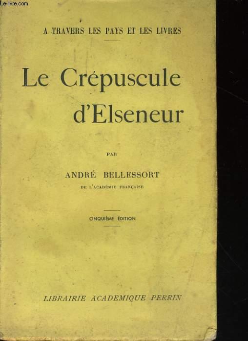 LE CREPUSCULE D'ELSENEUR