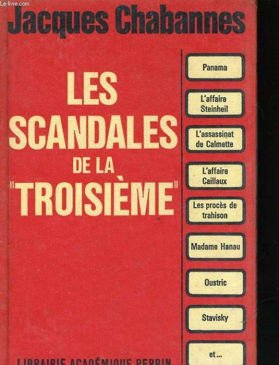 LES SCANDALES DE LA