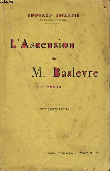 L'ASCENSION DE M. BASLEVRE