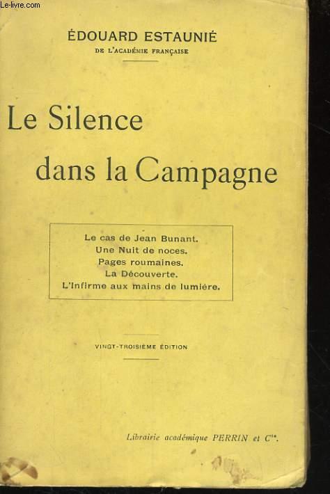 LE SILENCE DANS LA CAMPAGNE