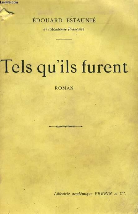 TELS QU'ILS FURENT