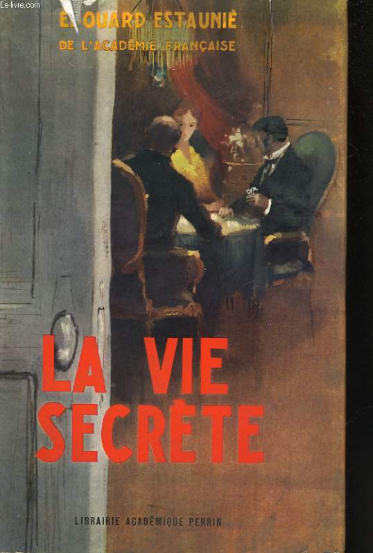 LA VIE SECRETE
