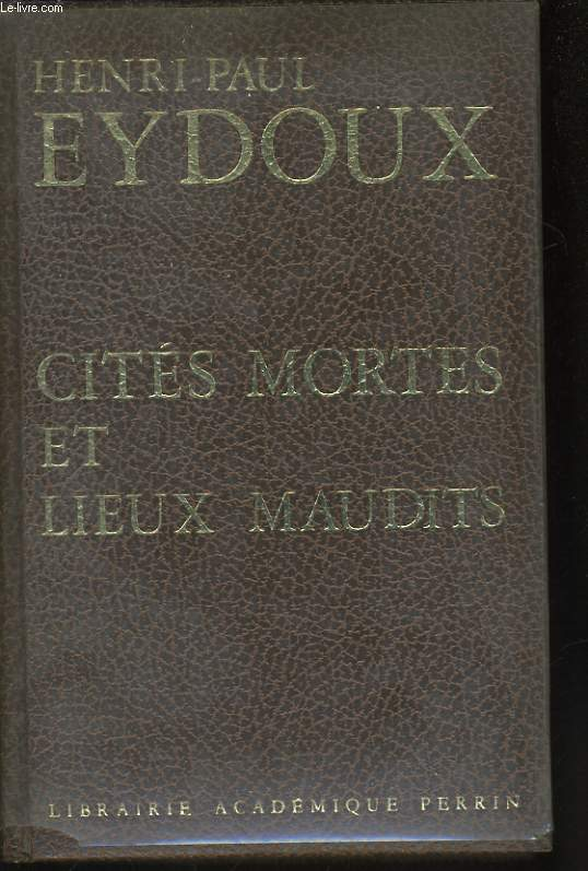 CITES MORTES ET LIEUX MAUDITS