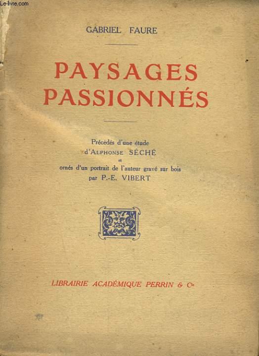 PAYSAGES PASSIONNES