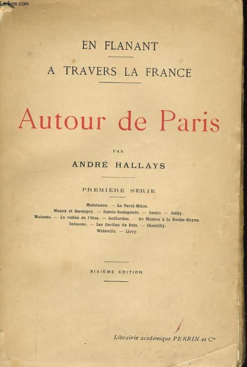 AUTOUR DE PARIS, PREMIERE SERIE
