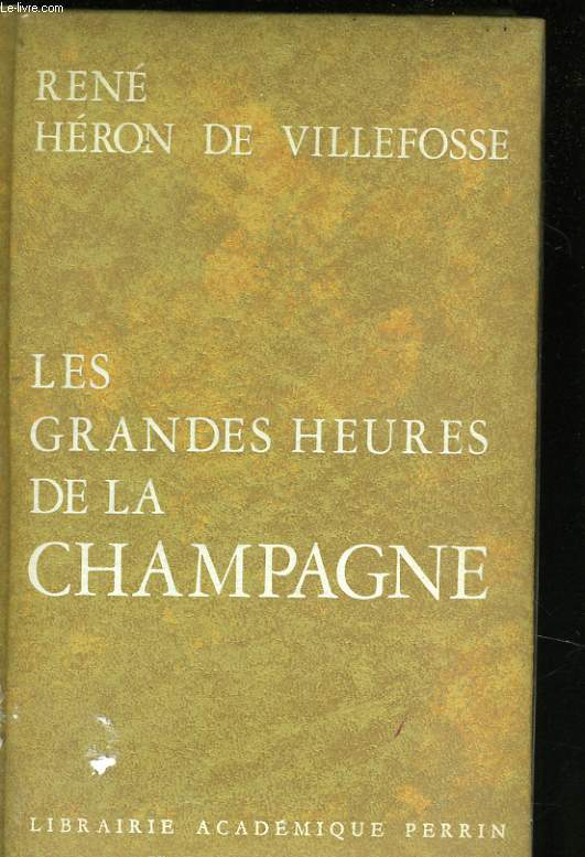 LES GRANDES HEURES DE LA CHAMPAGNE