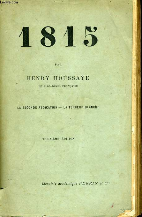 1815, LA SECONDE ABDICATION, LA TERREUR BLANCHE