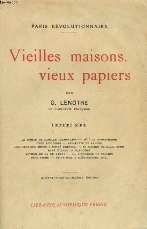 VIEILLES MAISONS, VIEUX PAPIERS, PREMIERE SERIE