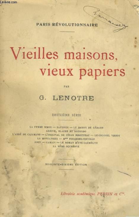 VIEILLES MAISONS, VIEUX PAPIERS, DEUXIEME SERIE
