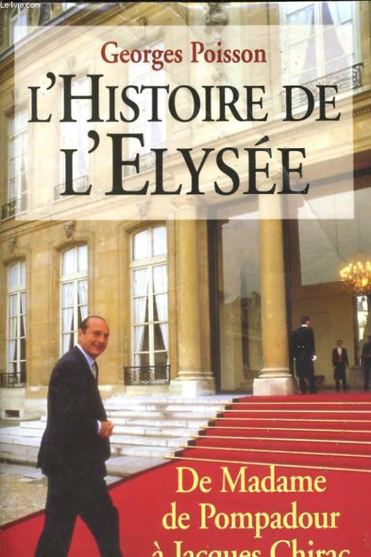 L'HISTOIRE DE L'ELYSEE