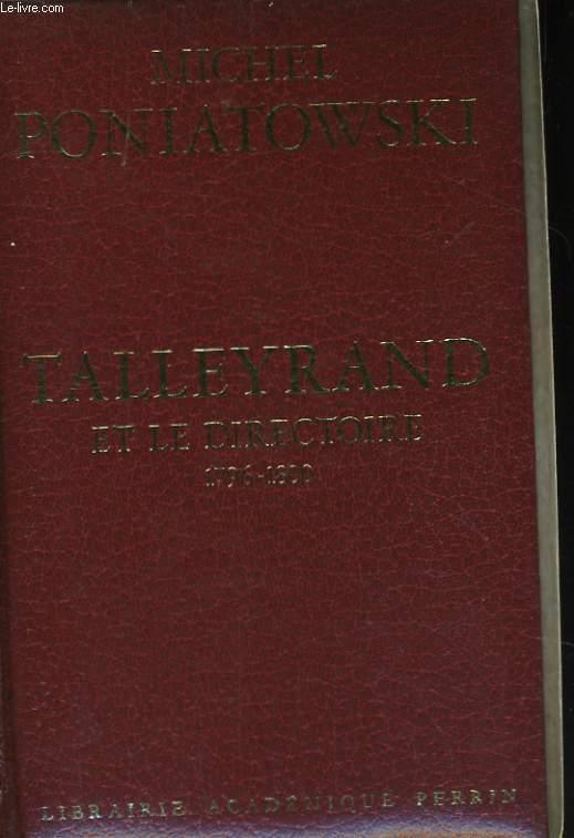 TALLEYRAND ET LE DIRECTOIRE, 1796-1800