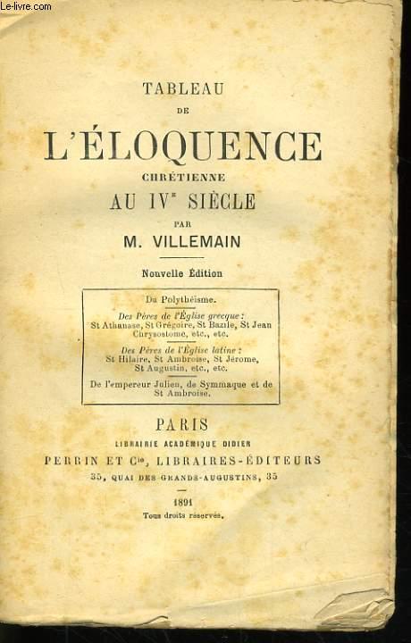 TABLEAU DE L'ELOQUENCE CHRETIENNE AU IVè SIECLE