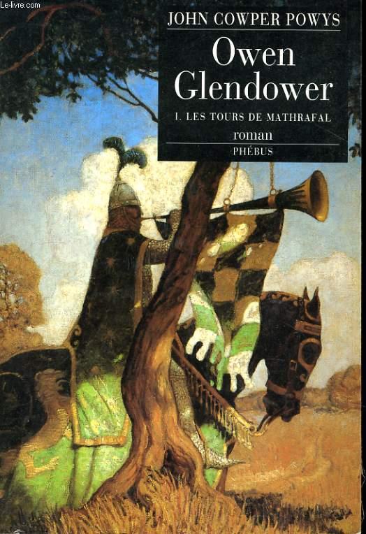 OWEN GLENDOWER, TOME 1: LES TOURS DU MATHRAFAL