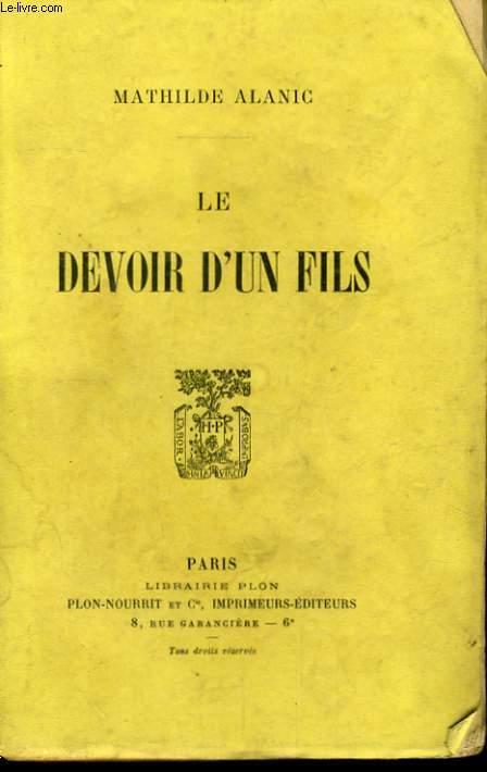 LE DEVOIR D'UN FILS