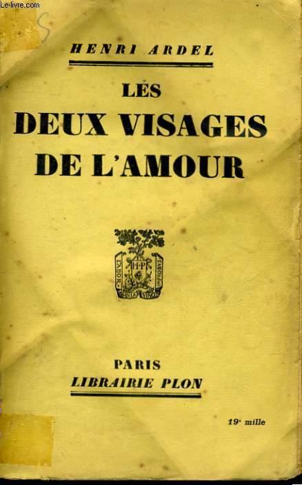 LES DEUX VISAGES DE L'AMOUR
