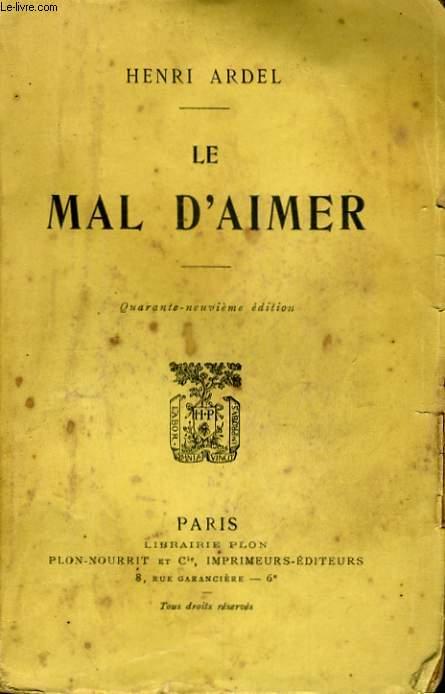 LE MAL D'AIMER