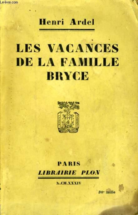 LES VACANCES DE LA FAMILLE BRYCE