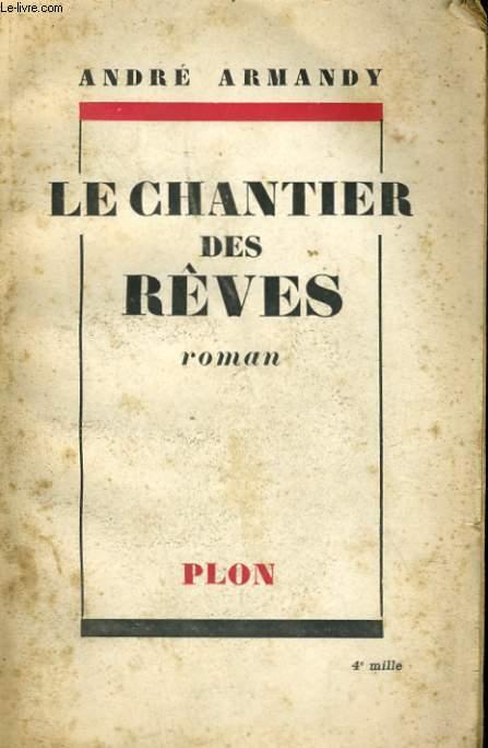 LE CHANTIER DES REVES