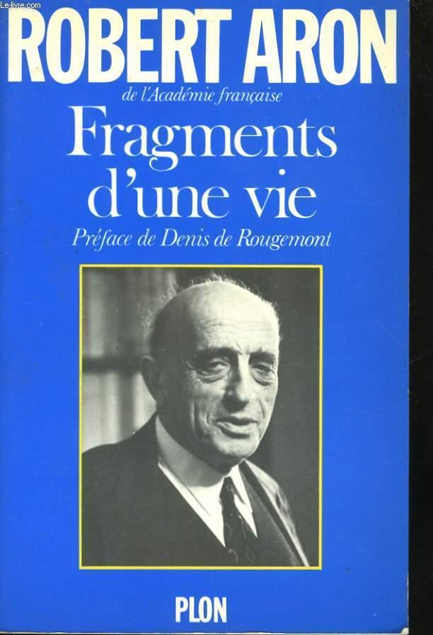 FRAGMENTS D'UNE VIE