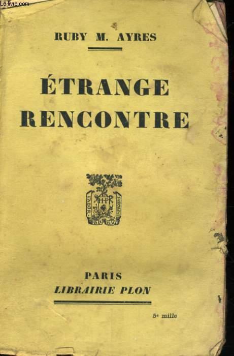 ETRANGE RENCONTRE