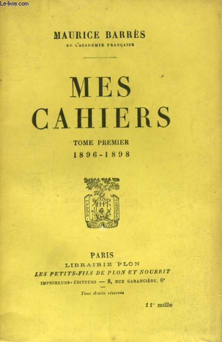 MES CAHIERS, TOME 1, 1896-1898