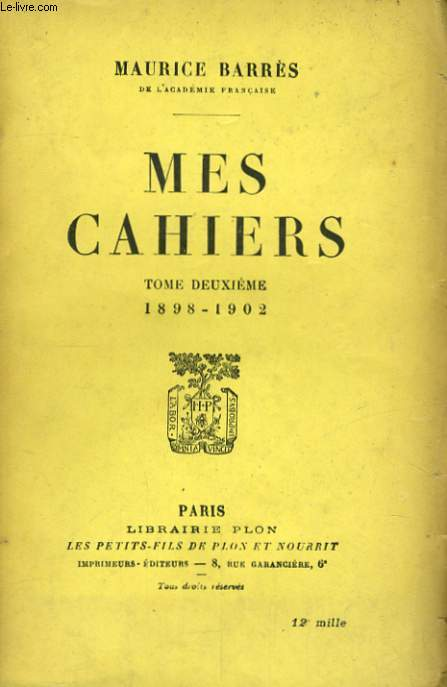 MES CAHIERS, TOME 2, 1898-1902