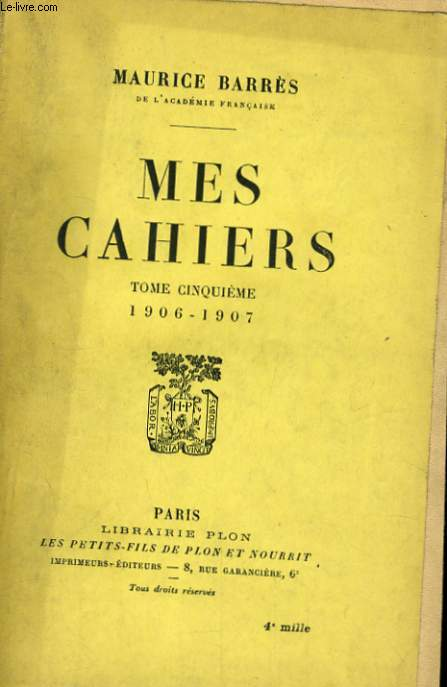 MES CAHIERS, TOME 5, 1906-1907