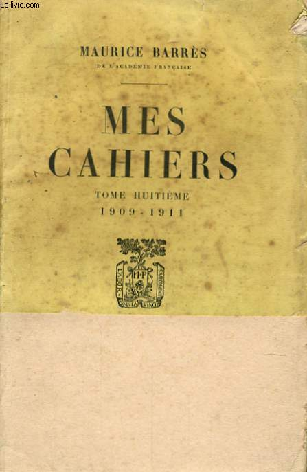 MES CAHIERS, TOME 8, 1909-1911