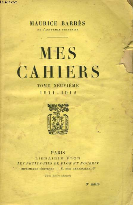 MES CAHIERS, TOME 9, 1911-1912