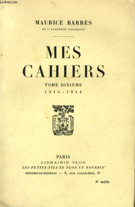 MES CAHIERS, TOME 10, 1913-1914