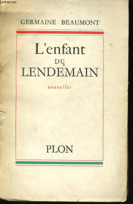 L'ENFANT DU LENDEMAIN, NOUVELLES