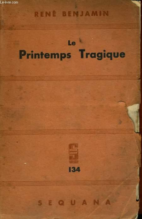 LE PRINTEMPS TRAGIQUE