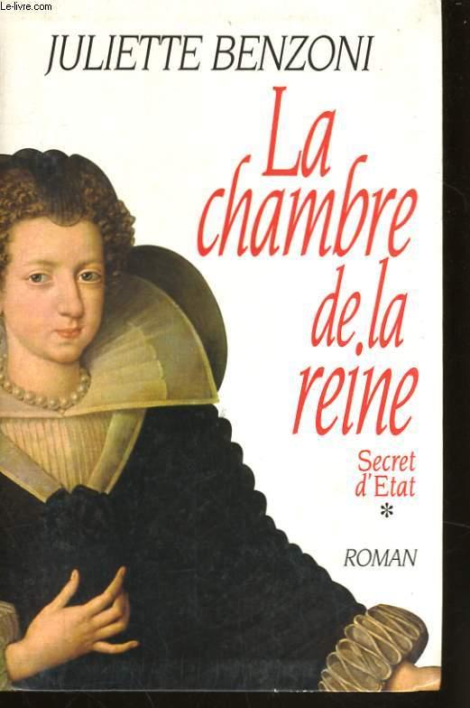 LA CHAMBRE DE LA REINE, SECRET D'ETAT, 1