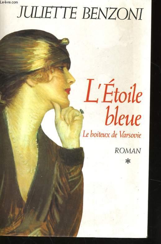 L'ETOILE BLEUE (LE BOITEUX DE VARSOVIE, 1)